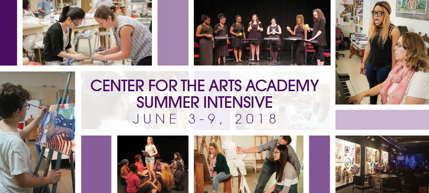 Banner: Center for the arts academy summer intensive. June3 -9, 2018